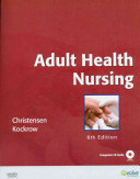 Adult Health Nursing/ Virtual Clinical Excursions 3.0-Medical-Surgical