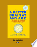 A Better Brain at Any Age Book PDF