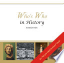 Who's Who in History (Download) Key Figures And Events In History The Book