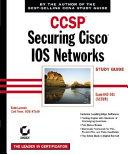 CCSP  Securing Cisco IOS Networks Study Guide