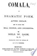 Comala A Dramatic Poem After Ossian Op 12 Translated From The German By J C D Parker