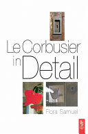Le Corbusier in Detail