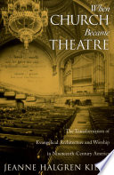 Ebook When Church Became Theatre Epub Jeanne Halgren Kilde Apps Read Mobile