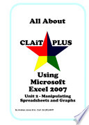 All About CLAiT Plus Using Microsoft Excel 2007   Unit 2