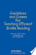 Guidelines and Games for Teaching Efficient Braille Reading
