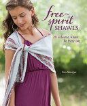 Free Spirit Shawls