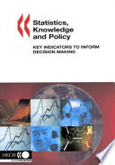 Statistics Knowledge And Policy Key Indicators To Inform Decision Making
