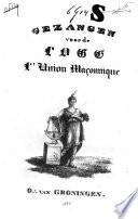 Gezangen Voor De Loge L Union Ma Onnique O Van Groningen
