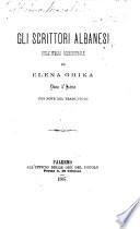 Gli Scrittori Albanesi dell Italia meridionale     con note del traduttore  N  Camarda