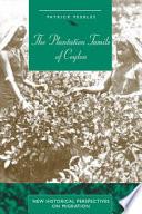 The Plantation Tamils of Ceylon
