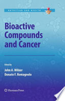 Bioactive Compounds And Cancer