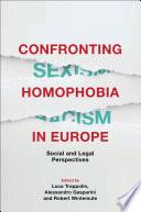 Ebook Confronting Homophobia in Europe Epub Luca Trappolin,Alessandro Gasparini,Robert Wintemute Apps Read Mobile
