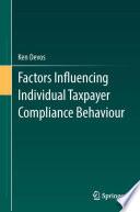 Factors Influencing Individual Taxpayer Compliance Behaviour