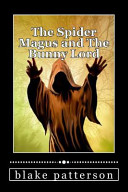 The Spider Magus and the Bunny Lord