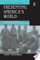 Presenting America s World