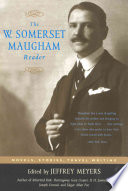 The W  Somerset Maugham Reader