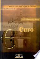 El Marco Bancario Del Euro