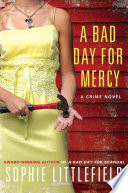 A Bad Day for Mercy Book PDF