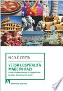 Verso l ospitalit   Made in Italy  Avviare la crescita con la competitivit   turistica delle diverse localit