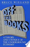 Off The Books : isolated aberrations in the capitalist system,...