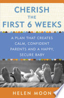 Cherish the First Six Weeks