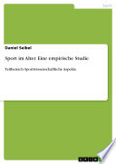Sport im Alter  Eine empirische Studie