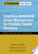 Cognitive Behavioral Stress Management for Prostate Cancer Recovery Facilitator Guide
