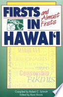 Firsts And Almost Firsts In Hawai I