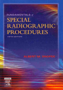 Fundamentals of Special Radiographic Procedures   Text and E Book Package