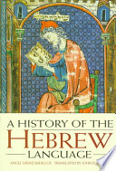 A History of the Hebrew Language Its Semitic Origins And The Earliest Settlement