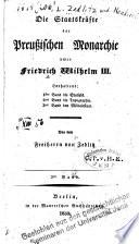 Die Staatskräfte der preussischen Monarchie unter Friedrich Wilhelm III.