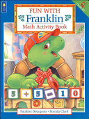 Fun with Franklin  Math Activity Book