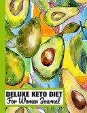 Deluxe Keto Diet For Women Journal