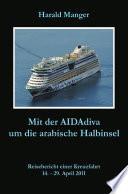 Mit der AIDAdiva um die arabische Halbinsel