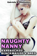 Naughty Nanny (Babysitter Erotica, Seduction and Sex Stories - Breeding Sex/Impregnation Sex)