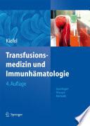Transfusionsmedizin und Immunh  matologie
