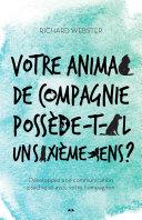 illustration Votre animal de compagnie possède-t-il un sixième sens?, Développez une communication psychique avec votre compagnon