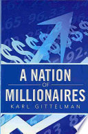 A Nation of Millionaires