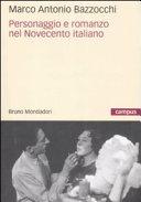 Personaggio e romanzo nel Novecento italiano