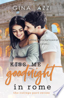Kiss Me Goodnight in Rome Book PDF