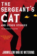 The Sergeant's Cat In The Lives Of Van De Wetering S Amsterdam