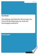 Darstellung und kritische Bewertung von Social Media Marketing aus Sicht der Konsumg  terindustrie