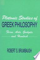 Platonic Studies of Greek Philosophy