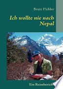 Ich wollte nie nach Nepal