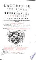 L Antiquit Expliqu E Et Repr Sent E En Figures