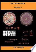 Bui's Maths Book Vol. 1