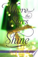 Where the Stars Still Shine Book PDF