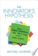 The Innovator s Hypothesis