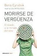 Morirse De Verguenza / Die Of Shame : ...
