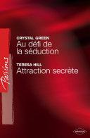download ebook au défi de la séduction - attraction secrète (harlequin passions) pdf epub